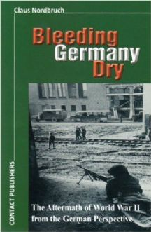 Nordbruch, Claus: Bleeding Germany Dry